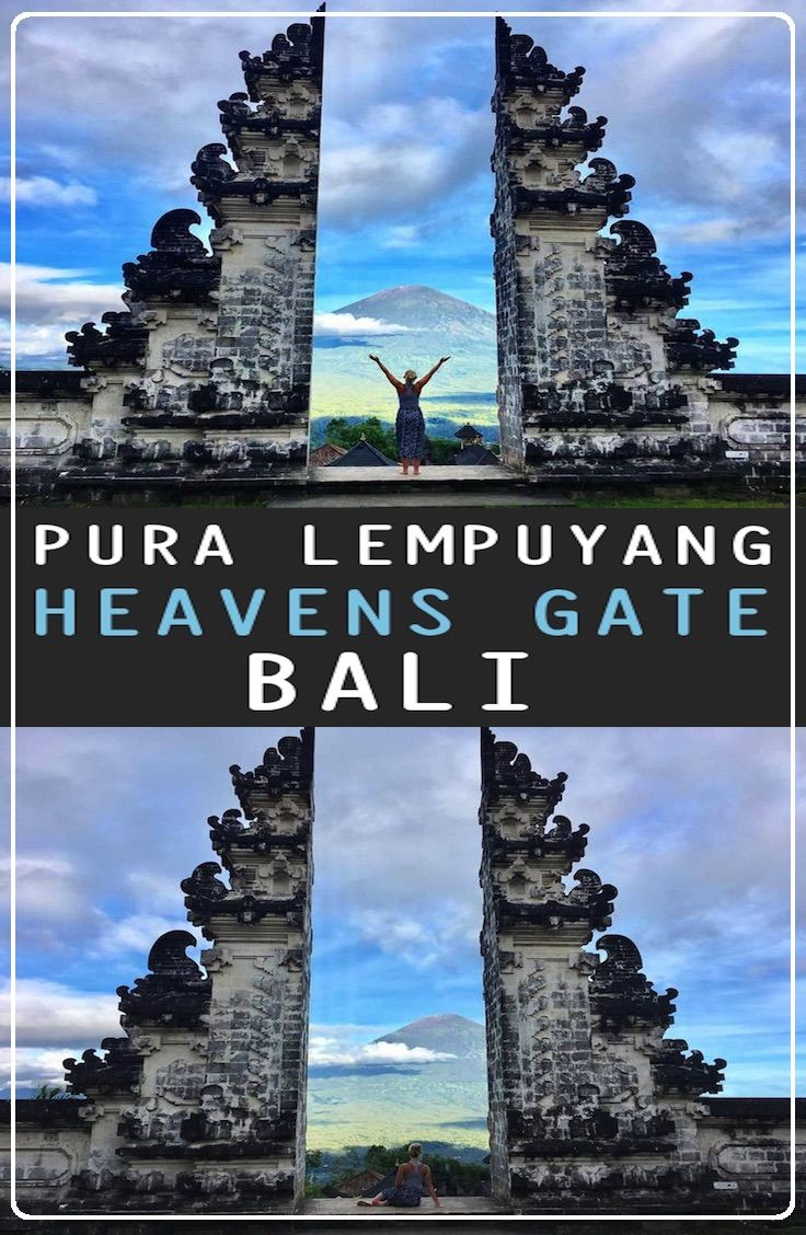 Guide: Pura Lempuyang - Heavens Gate, Bali