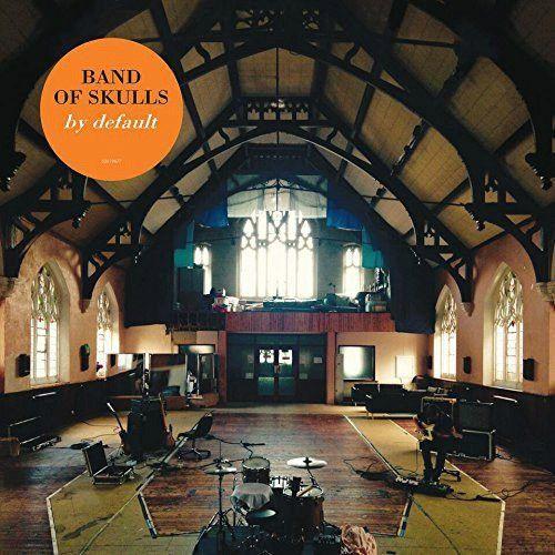Band Of Skulls - By Default Vinyl Record