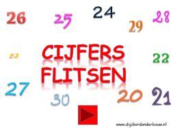 Digibordles Flitsen 20 - 30 http://digibordonderbouw.nl/index.php/rekenen1/flitsen/viewcategory/387