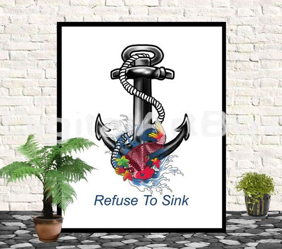 Refuse To SinkLast minute giftQuote Print 8x10 by DigitalArtBox