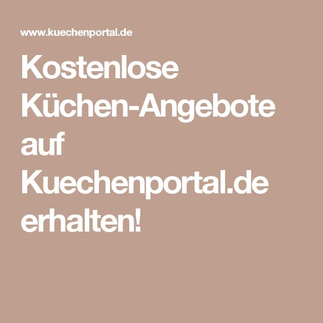 Amazing Kostenlose K chen Angebote auf Kuechenportal de erhalten