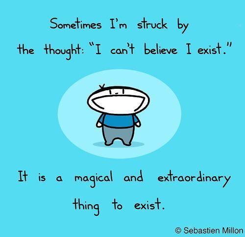 I exist!