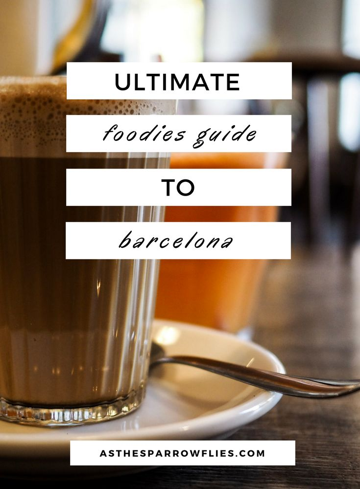 Foodies Guide to Barcelona | Barcelona Food Guide | Barcelona | European City Break #barcelonafood #spanishfood #foodguide