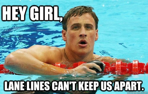 Cheesy swimming pickup line...nice hahaFunny Things, Laugh, Cant, Funny Pictures, Boys, Hey Girls, Funny Stuff, Ryan Lochte, Swimming