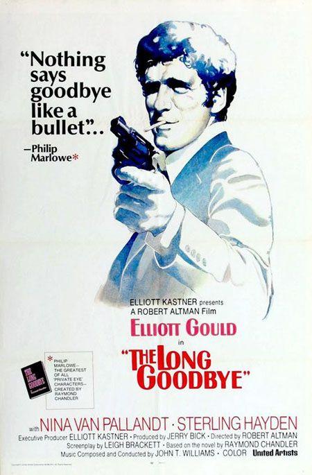 """The long goodbye"" (1973)."
