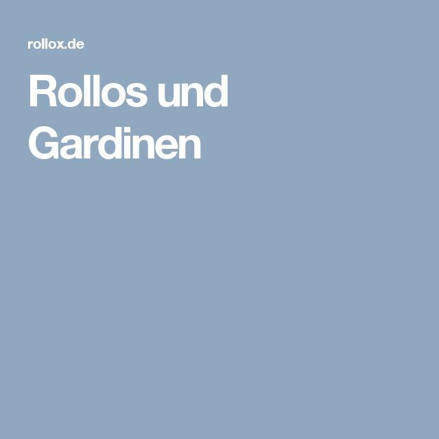 Rollos und Gardinen