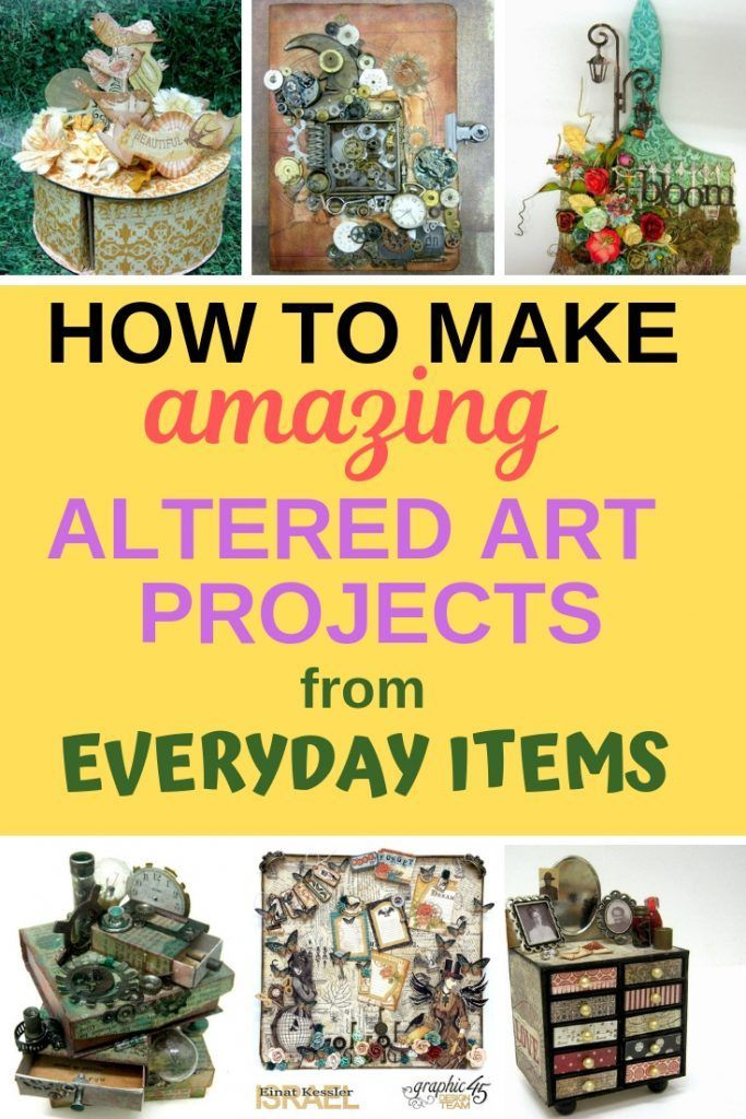Altered projects from everyday items Turn everyday items to beautiful craft  projects. Follow these tutorials to … | Altered art projects, Altered art,  Art projects