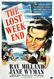 """The Lost Week-End"" [B. Wilder; 1945]"