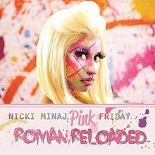 """Nicki Minaj, """"Pink Friday: Roman Reloaded"""""""