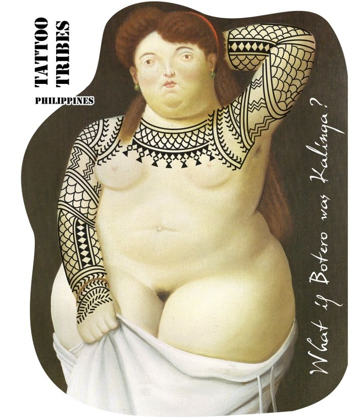 WHAT IF Botero was from the Kalinga tribe of Philippines?