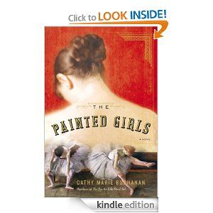 54 best books i read 2014 images on pinterest reading 2014 books amazon the painted girls a novel ebook cathy marie buchanan fandeluxe Gallery