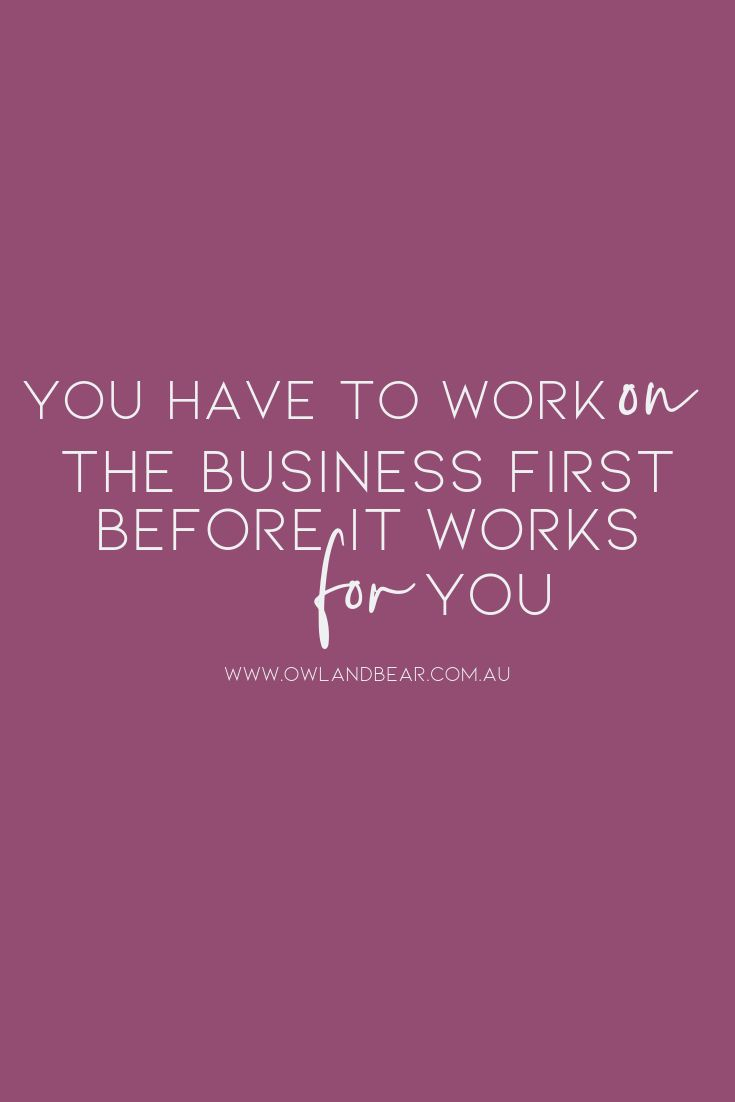 Don't know how to work on your business?!