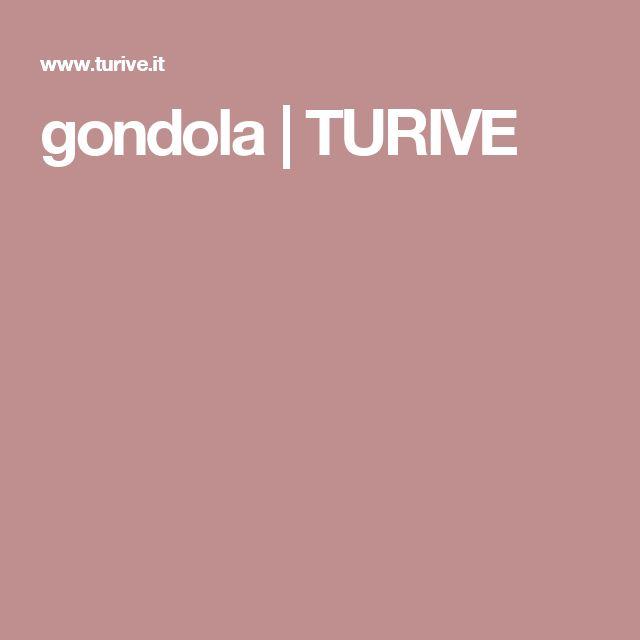 gondola | TURIVE