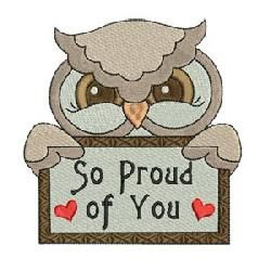 """""""So Proud of You Single"""" It's always a wise idea to let your little ones know how very proud you are of their achievements. This darling #MachineEmbroidery design can help, in your choice for 4x4 or 5x7 hoop sizes. HOOT HOOT!"""