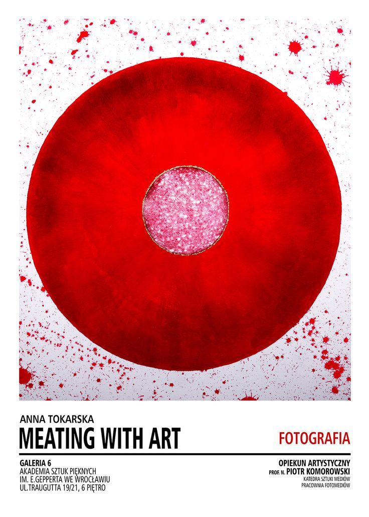 """""""Meating with art"""" Exhibition February - June 2016 ANNA TOKARSKA PHOTOGRAPHY ⓒ"""