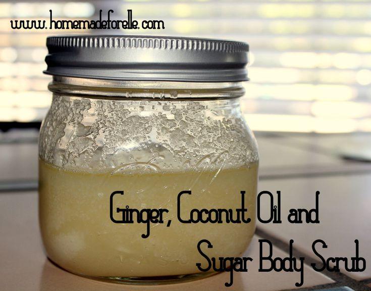 Ginger, Coconut, Oil and Sugar Body Scrub | homemadeforelle.com