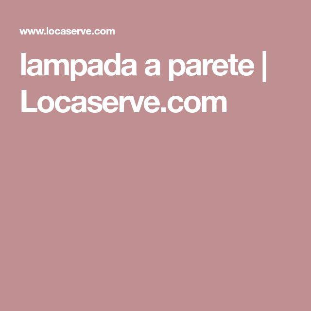 lampada a parete   Locaserve.com