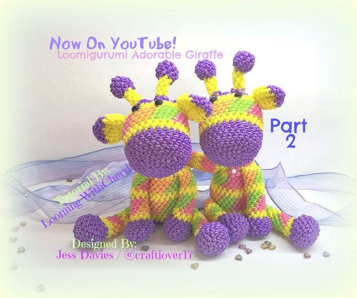 Rainbow Loom Adorable Giraffe (Part 2 of 3) Loomigurumi Amigurumi Hook Only Лумигуруми Жирафа * Stuffed Toy , Figures, Figurines, Animals *** Designed by Jessie Davies also known as @ craftlover17 on Instagram - You can find her here https://instagram.com/craftlover17 **** Tutorial By Looming WithCheryl