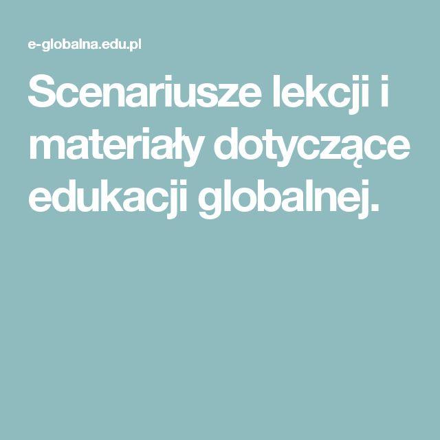 Scenariusze lekcji i materiały dotyczące edukacji globalnej.