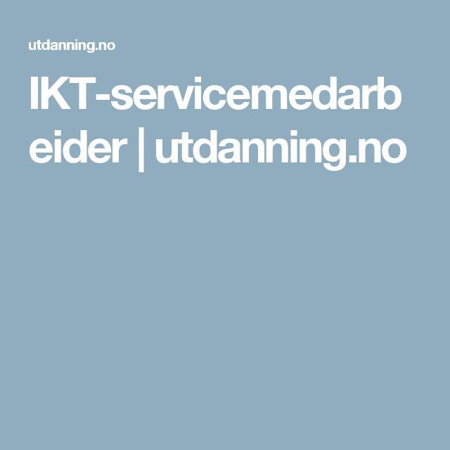 NB:  IKT-servicemedarbeider | utdanning.no