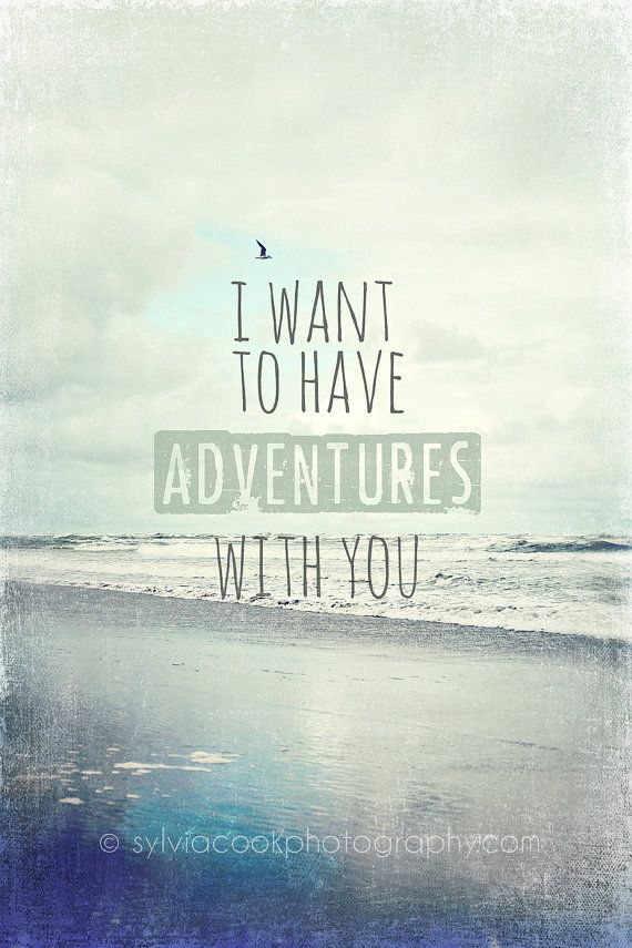 "Beach home decor ""I want to have adventures with you"", typography, ocean, beach photography, quote, aqua, blue, wall art, home decor on Etsy, $30.00"