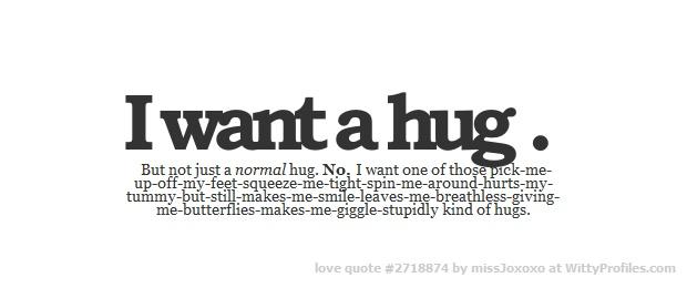 17 Best Ideas About I Want A Hug On Pinterest