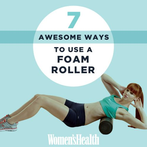 7 Awesome Ways to Use a Foam Roller