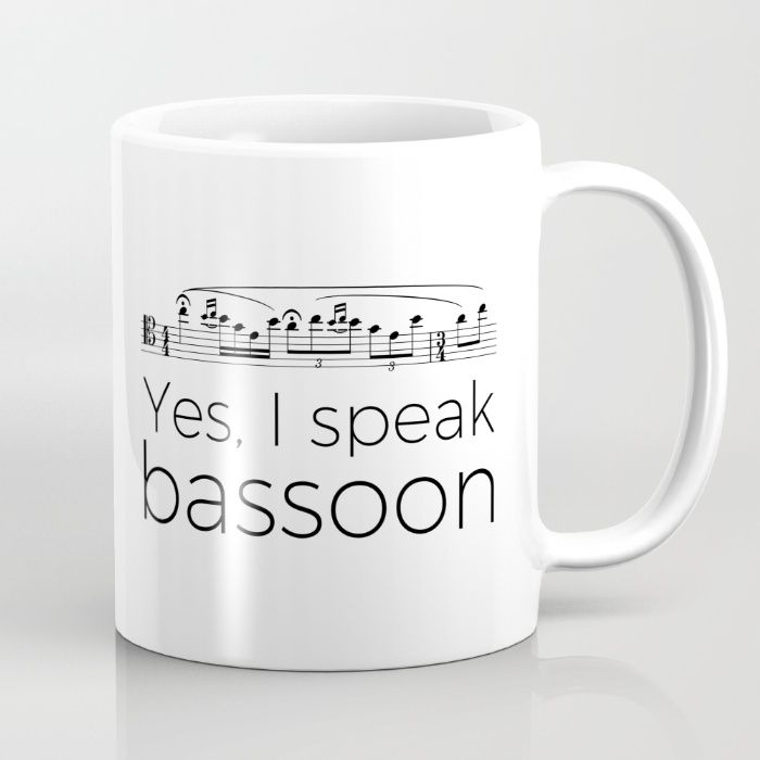 Yes, I speak bassoon. Music design available as mug, t-shirt, tote bag, throw pillow, iPhone case, wall clock and more.