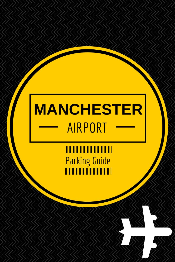 Manchester Airport Parking Guide Manchester Airport