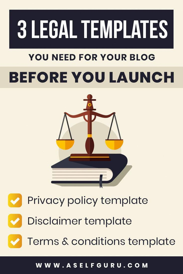 3 Legal Templates And Legal Forms You Need On Your Blog And Website To Comply With The Law And Protect Yourself And Online Busi With Images Blog Legal Policy Template Blog