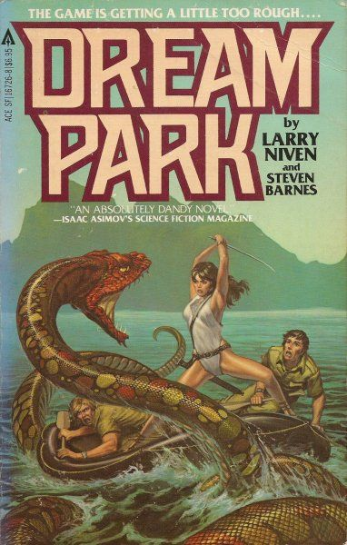 16726-8 LARRY NIVEN and STEVEN BARNES Dream Park (cover by Michael Whelan; c.1981; April 1981; 1st ACE printing).#