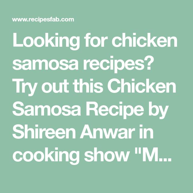 "Looking for chicken samosa recipes? Try out this Chicken Samosa Recipe by Shireen Anwar in cooking show ""Masala Morning"" on masala tv."