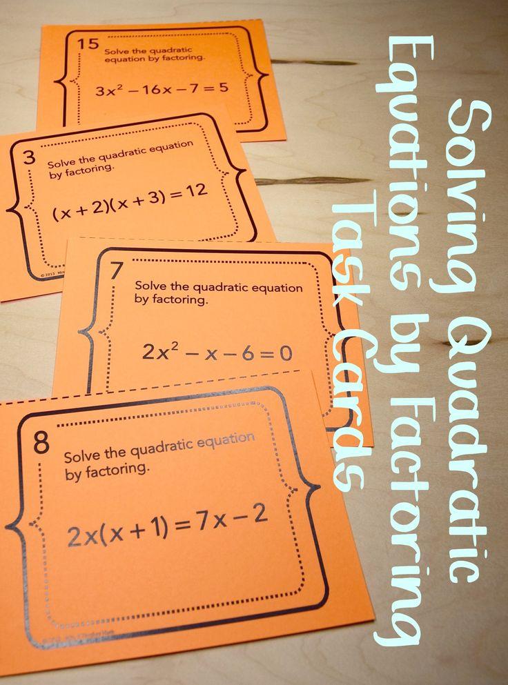 Solve Quadratic Functions By Factoring Task Cards Algebra I