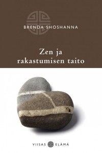 Zen ja rakastumisen taito