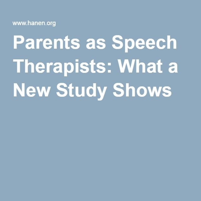 Parents as Speech Therapists: What a New Study Shows