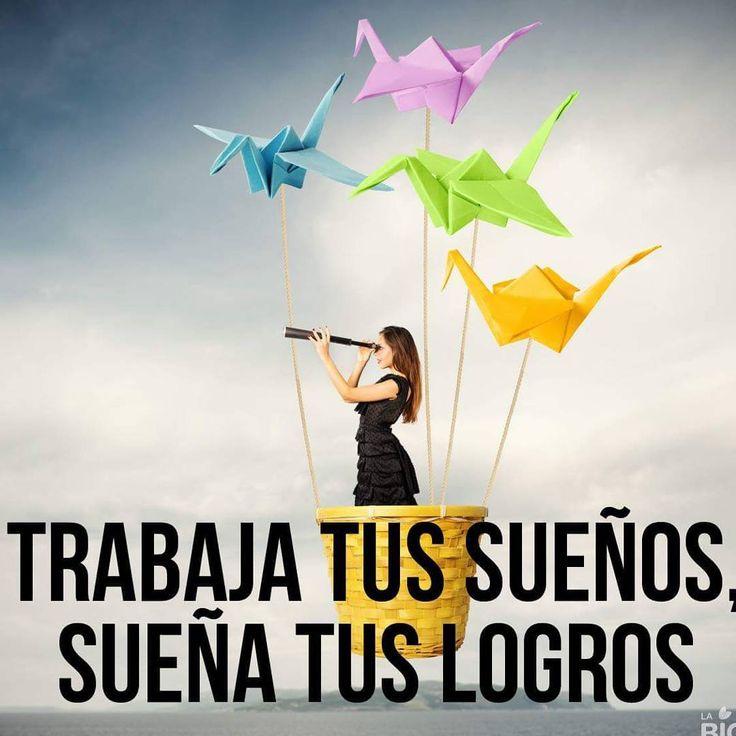 Trabaja tus sueños, sueña... #frases vía #proZesa