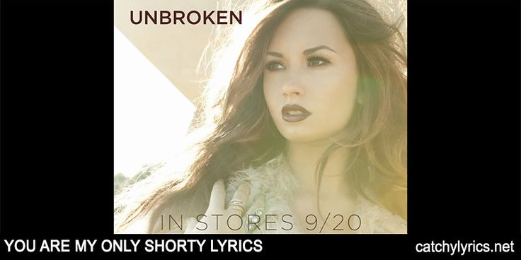You're My Only Shorty Lyrics: This is the beautiful English song lyrics that is sung by Demi Lovato and it is sung on the album [Read More...]