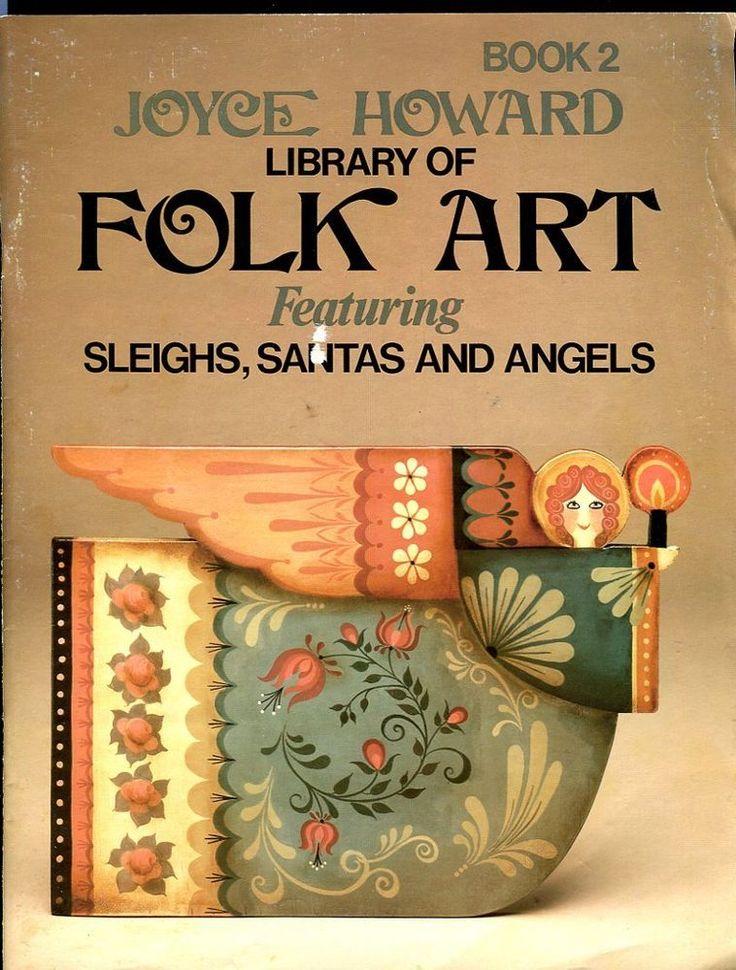 Joyce Howard's LIBRARY OF FOLK ART Book 2 - Painting Sleighs, Santas & Angels  #JoyceHoward