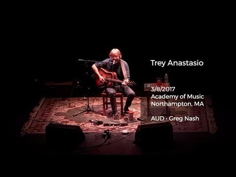Listen to Trey Anastasio's Brilliant Solo Acoustic Show at Academy of Music in Northampton - 3/8/2017 Full Show AUD - Jam Buzz