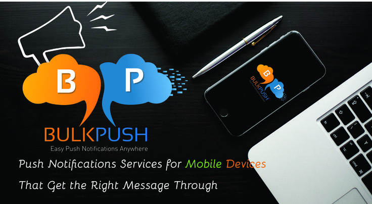 Push Notifications Services for #Mobile Devices - #Bulkpush - http://bit.ly/1Tt2sbg