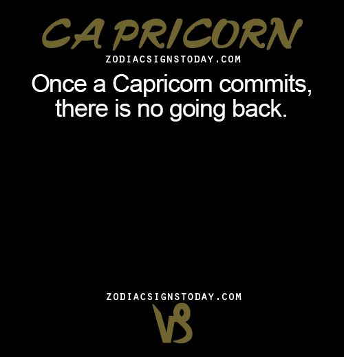 zodiacsignstoday: Once a Capricorn commits,... - Inspiring ...