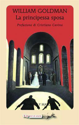 La principessa sposa di William Goldman: l'ho amato! A breve la recensione su www.flavoriauniverse.com