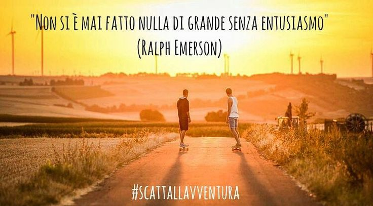"""Non si è mai fatto nulla di grande senza entusiasmo"" (Ralph Emerson)  Hashtag #scattallavventura  #avventura #entusiasmo #enthusiasm #adventures #adventure #outdoors #outdoor #nature #sunset #tramonto #natura #naturelovers #natureshots #natureza #lights #amazing #life #vita #photoofday #picoftheday #instafrasi #citazioni #citazioniitaliane  #instadaily  Photo by @longboard_ontour With @matteoratini @redblond_marydimauro"