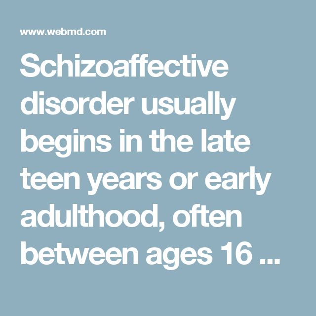 Schizoaffective disorder usually begins in the late teen years or early adulthood, often between ages 16 and 30. It seems to happen slightly more often in women than in men. It's rare in children. Because people with schizoaffective disorder have a combination of symptoms reflecting two separate mental illnesses, it's often misdiagnosed. Some people may be misdiagnosed as having schizophrenia, and others may be misdiagnosed with a mood disorder. As a result, it's hard to determine exactly…