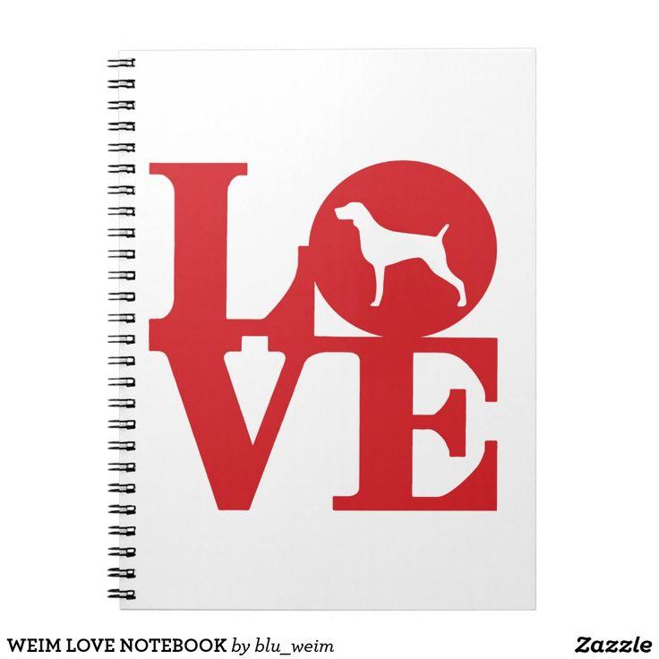 WEIM LOVE NOTEBOOK