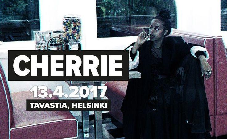 Cherrie (SWE), AK - Tavastia-klubi, Helsinki - 13.4.2017 - Tiketti