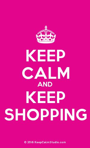 [Crown] Keep Calm And Keep Shopping