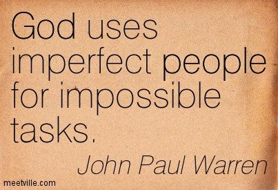 God uses imperfect people