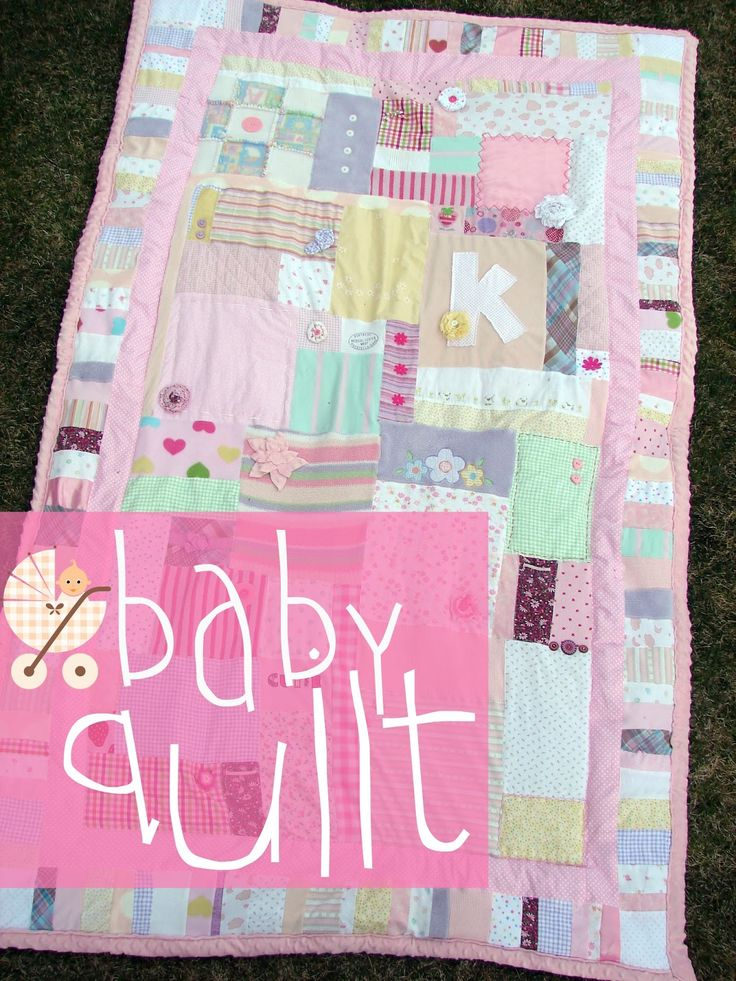a baby quilt made from all the old baby blankets and outfits!