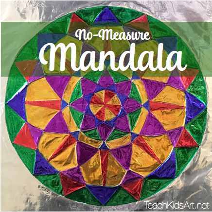 """No-Measure Mandala"" by Teach Kids Art"
